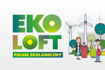 Eko Loft – piknik ekologiczny